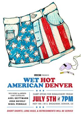Wet Hot American Denver.